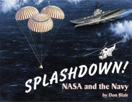 Splashdown!: NASA and the Navy