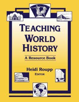 Teaching World History: A Resource Book