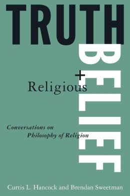 Truth and Religious Belief: Philosophical Reflections on Philosophy of Religion