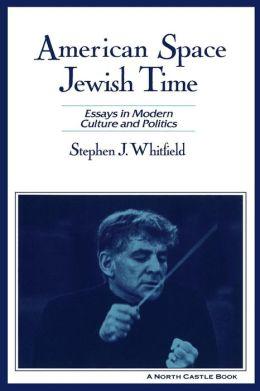 American Space, Jewish Time
