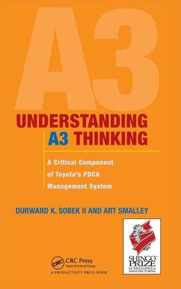 Understanding A3 Thinking: Keys and Tools for PDCA Management