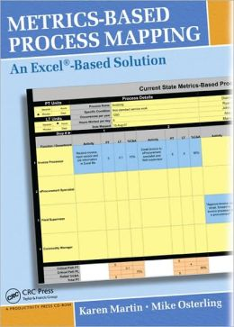 Metrics-Based Process Mapping: An Excel-Based Solution