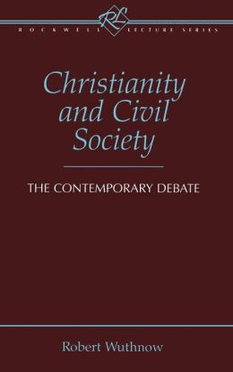 Christianity and Civil Society: The Contemporary Debate