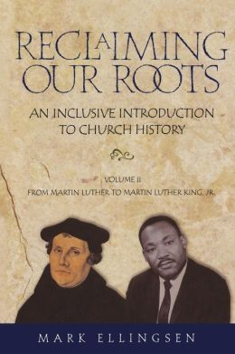 Reclaiming Our Roots: Martin Luther to Martin Luther King