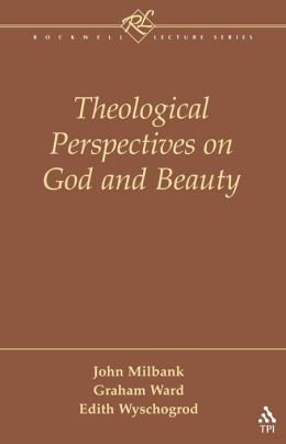 Theological Perspectives on God and Beauty