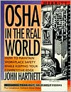 OSHA in the Real World: How to Maintain WorkPlace Safety while Keeping Your Competitive Edge