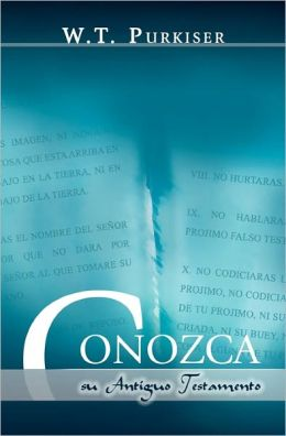 Conozca Su Antiguo Testamento (Spanish