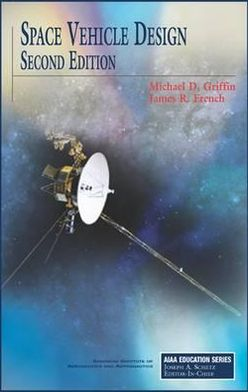 Space Vehicle Design, Second Edition