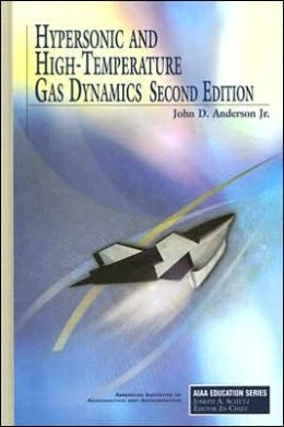 Hypersonic and High-Temperature Gas Dynamics, Second Edition