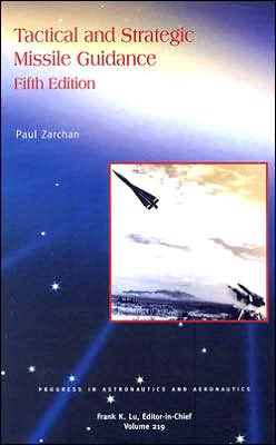 Tactical and Strategic Missile Guidance, Fifth Edition