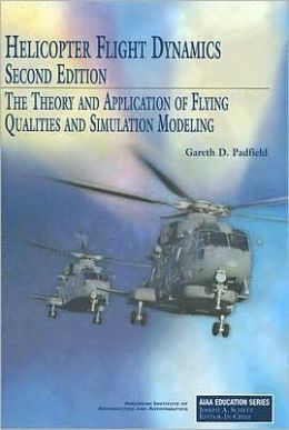 Helicopter Flight Dynamics, Second Edition