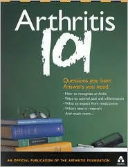 Arthritis 101: Questions You Have, Answers You Need