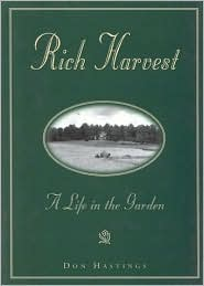 Rich Harvest: A Life in the Garden