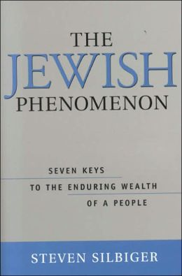 Jewish Phenomenon: Seven Keys to the Enduring Wealth of a People