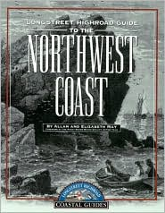 Longstreet Highroad Guide to the Northwest Coast