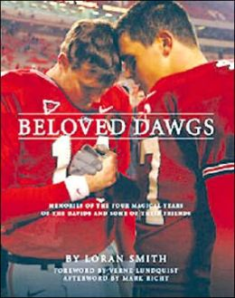 Beloved Dawgs: Memories of the Four Magical Years of the Davids and Some of Their Friends