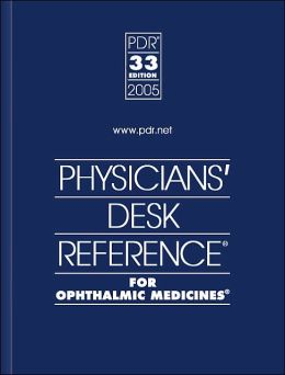 PDR for Ophthalmic Medicines 2005