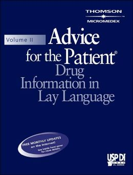 USP Di Volume II : Advice for the Patient, Drug Information in Lay Language