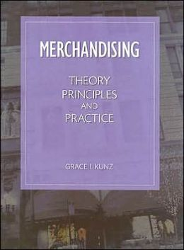 Merchandising: Theory Principles and Practice