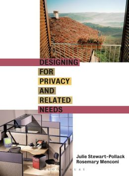 Designing for Privacy and Related Needs