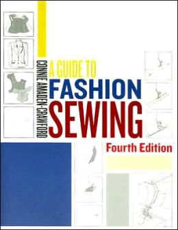 Guide to Fashion Sewing 4th Edition