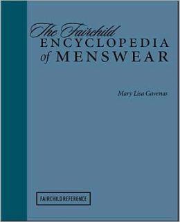 The Fairchild Encyclopedia of Menswear