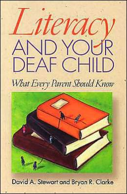 Literacy and Your Deaf Child: What Every Parent Should Know
