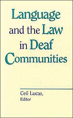 Language and the Law in Deaf Communities