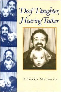 Deaf Daughter, Hearing Father
