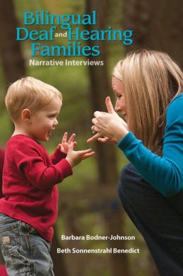 Bilingual Deaf and Hearing Families: Narrative Interviews