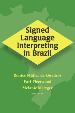 Signed Language Interpreting in Brazil