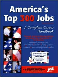 America's Top 300 Jobs: A Complete Career Handbook