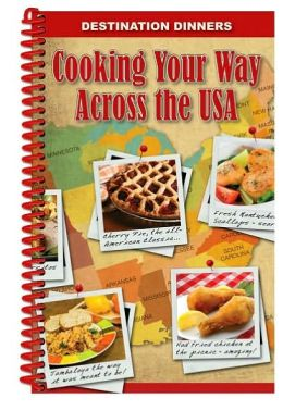 Across the USA, Cooking Your Way: Destination Dinners