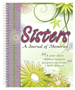 Sisters: A Journal of Memories