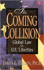 The Coming Collision: Global Law vs US Liberties