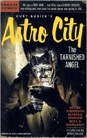 Kurt Busiek's Astro City: The Tarnished Angel