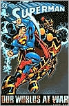 Superman: Our Worlds at War, Volume 1
