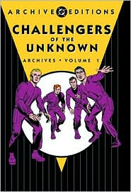 Challengers of the Unknown Archives, Volume 1