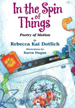 In the Spin of Things: Poetry of Motion