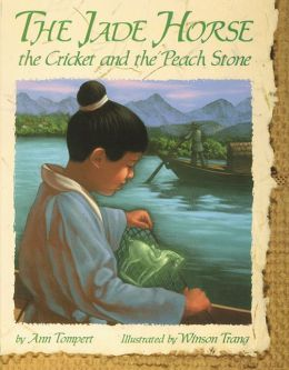 The Jade Horse, The Cricket and The Peach Stone