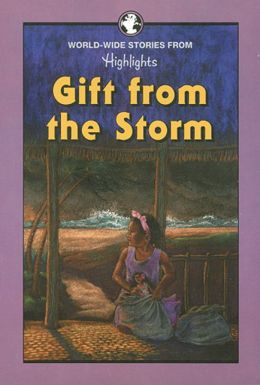 Gift From the Storm and Other Stories From Around the World