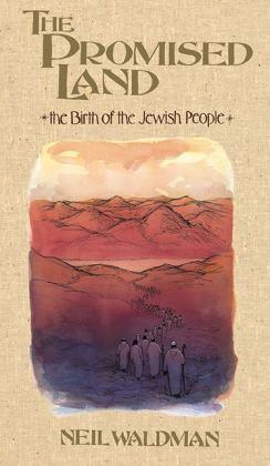 The Promised Land: The Birth of the Jewish People