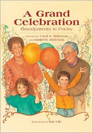A Grand Celebration, A: Grandparents in Poetry