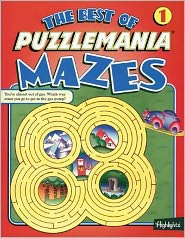 The Best of Puzzlemania Mazes (Best of Puzzlemania Mazes #1)