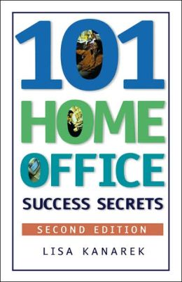 101 Home Office Success Secrets