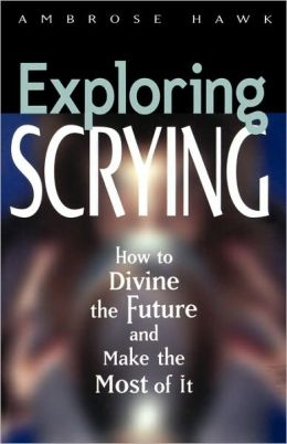 Exploring Scrying