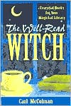 The Well-Read Witch: Essential Books for Your Magickal Library