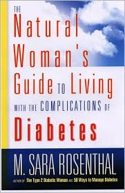 The Natural Woman's Guide to Living with the Complications of Diabetes