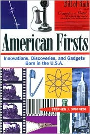 American Firsts: Innovations, Discoveries, and Gadgets Born in the U.S.A