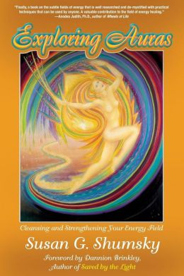 Auras: Cleansing and Strengthening Your Energy Field